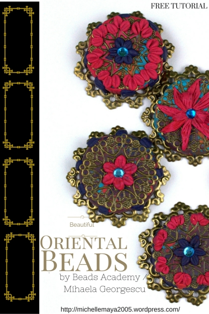 Oriental Beads / Free Polymer clay tutorial by Beads Academy/ Mihaela Georgescu https://michellemaya2005.wordpress.com/