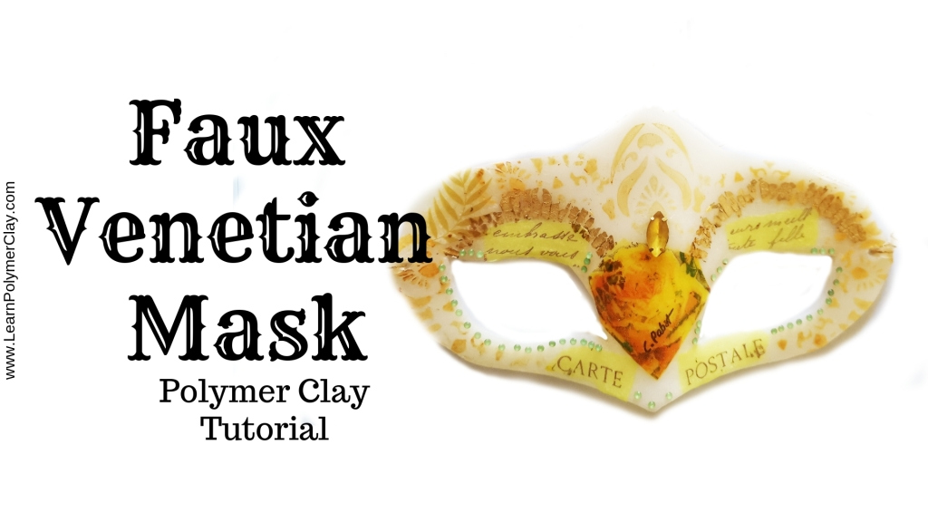 Polymer Clay Faux Venetian mask - polymer clay video tutorial