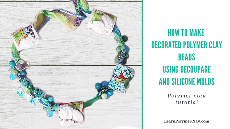 Polymer clay tutorial on how to make summer-inspired tubular polymer clay beads decorated with decoupage and molds