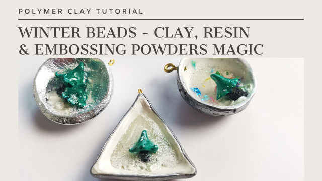 Learn to make winter inspired beads using polymer clay, resin and embossing powders